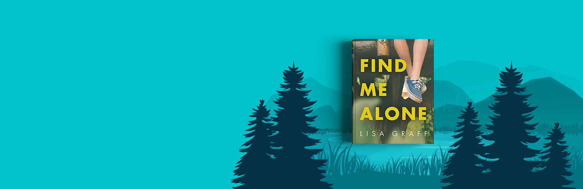 Find Me Alone book on a background with mountains, lake, and trees